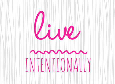 live-intentionally-2